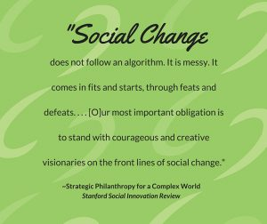 Quote - Social change does not fit an algorithm